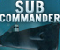 Sub Commander -  Gry akcji Gra