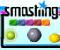 Smashing -  Zręcznościowe Gra